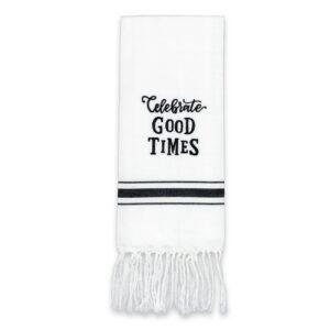 Celebrate Good Times Artisan Home Towel