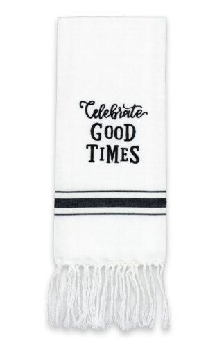 Celebrate Good Times Artisan Home Towel